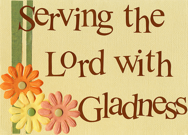 Loving and Serving the Lord 05